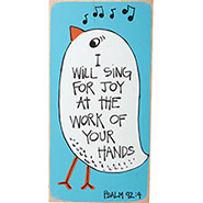 I Will Sing for Joy Plaque