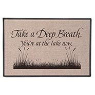 Take A Deep Breath - You're At The Lake Now Doormat