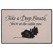 Take A Deep Breath - You're At The Cabin Now Doormat