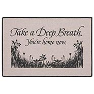 Take A Deep Breath - You're Home Now Doormat