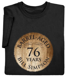 "Personalized ""Your Name & Age"" Barrel Aged Birthday/Retirement Shirt"