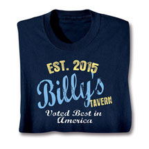 "Personalized ""Your Name & Year"" Tavern Voted Best Shirt"