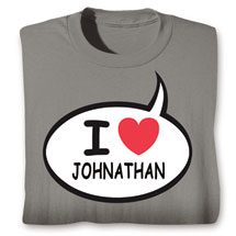 "Personalized I Love ""Your Name"" Speech Balloon Shirt"