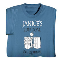 "Personalized ""Your Name""  Goal Shirt - Get Organized"