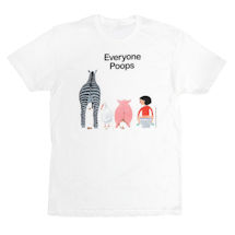 Everyone Poops Adult & Toddler Shirts and Baby Bodysuits