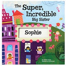 Super Incredible Big Sister Personalized Book