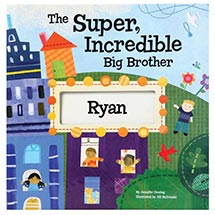 Super Incredible Big Brother Personalized Book