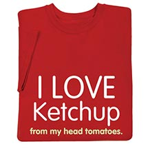 I Love Ketchup Shirts