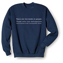 There Are Two Kinds of People Sweatshirt