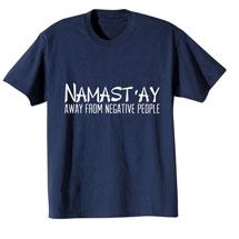 Namast'ay T-Shirt