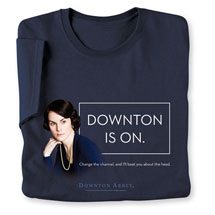 Downton Is On T-Shirt