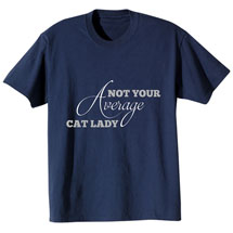 Not Your Average Cat Lady T-Shirt