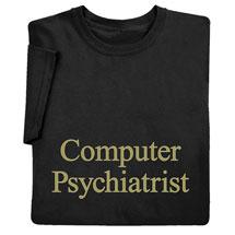 Computer Psychiatrist T-Shirt
