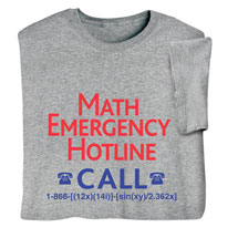 Math Emergency Hotline T-Shirt