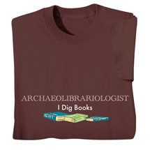 Archaeolibrariologist T-Shirts