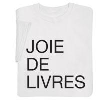 Joie de Livres Shirts