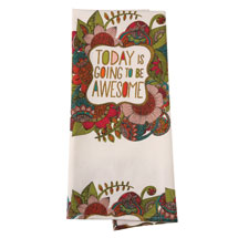 Today Is Going to Be Awesome Tea Towel
