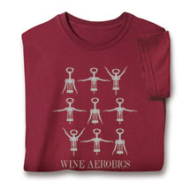 Wine Aerobics Shirts