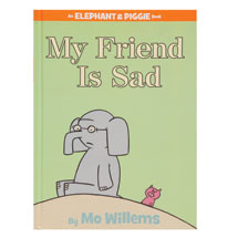Elephant and Piggie Book: My Friend is Sad