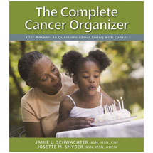 The Complete Cancer Organizer: Your Answers to Questions About Living with Cancer Book