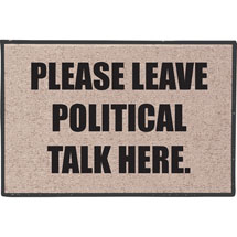 Leave Politics Here Doormat