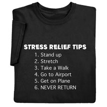 Six Stress Relief Tips Shirts