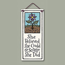 She Believed She Could So She Did Plaque