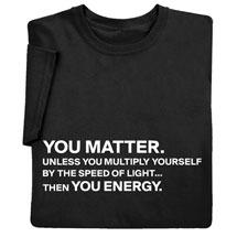You Matter Shirts