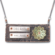 Dreams Are Free Pendant