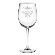 "Personalized ""Breakfast of Champions"" Stemmed Wine Glass"