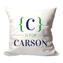 Personalized {Letter} is for {Name} Pillow