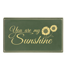 You are My Sunshine Wood Plaque