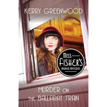 Miss Fisher Murder on the Ballarat Train Book