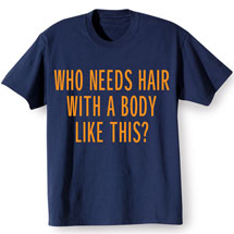 Who Needs Hair Shirt