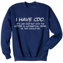 I Have CDO Sweatshirt