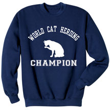 Cat Herding Champion Sweatshirt
