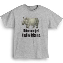 Rhinos Are Just Chubby Unicorns T-Shirt in Cotton