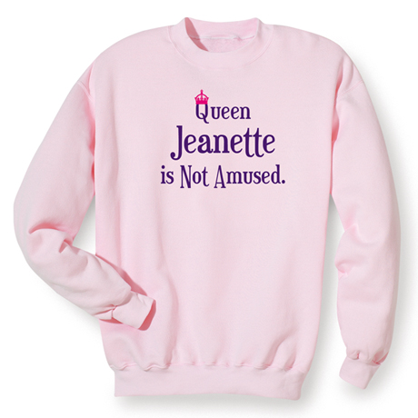 Queen (Your Choice Of Name Goes Here) Is Not Amused Shirt