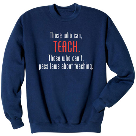 Those Who Can Teach Shirt