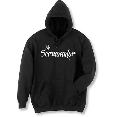 The Sermonator Hoodie Sweatshirt