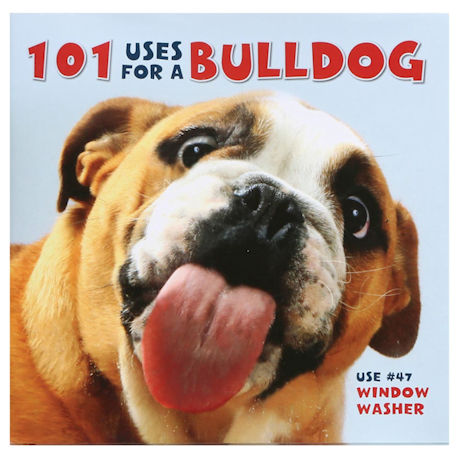 101 Uses For a Dog - Bulldog