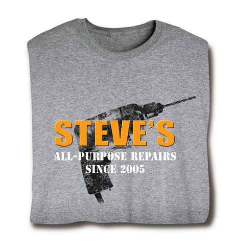 """Personalized """"Your Name"""" Repairs with Drill Background """"Honey-Do"""" Shirt"""