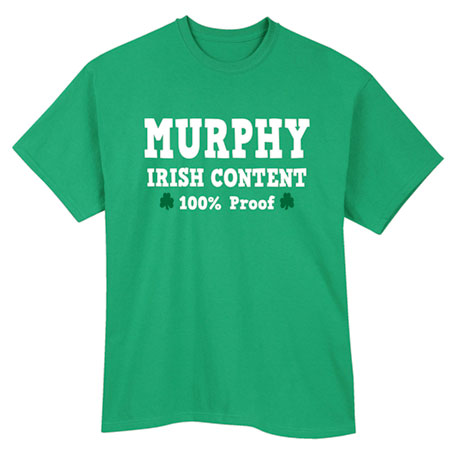 "Personalized ""Your Name"" 100% Irish Content Shirt"
