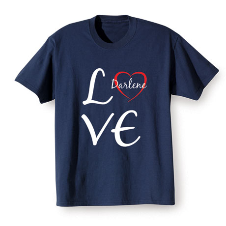 "Personalized Love ""Your Name"" Heart Shirt"