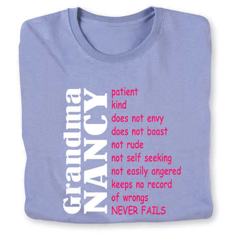 """Personalized """"Your Name"""" Grandma Positive Attributes Shirt"""