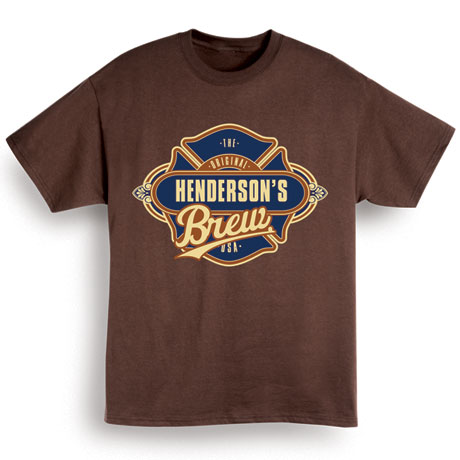 """Personalized """"Your Name"""" Custom Brew T-Shirt"""