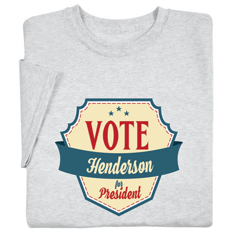 "Personalized ""Your Name"" Vote for President Retro Shirt"