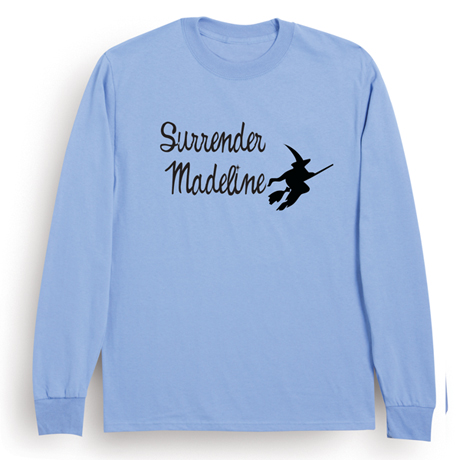 """Personalized """"Surrender"""" T-shirt"""