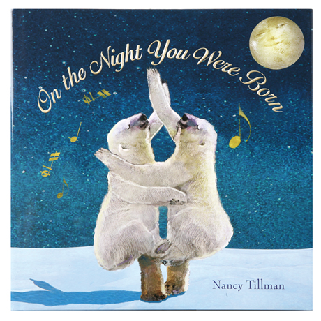On The Night You Were Born Hardcover Book