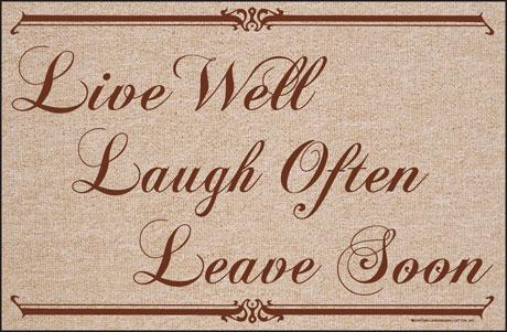 Live Well. Laugh Often. Leave Soon. Doormat